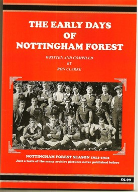Photo:THE EARLY DAYS OF NOTTINGHAM FOREST, by Ron.Clarke
