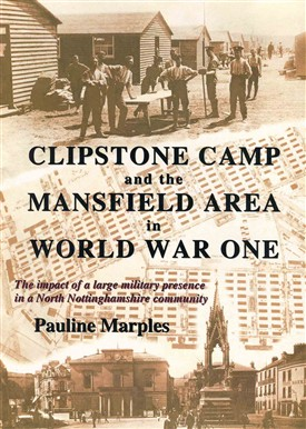 Photo:Book about Clipstone Camp, for details email heritage.foresttown@ntlworld.com