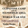 Page link: Clipstone Camp and the Mansfield Area in World War One