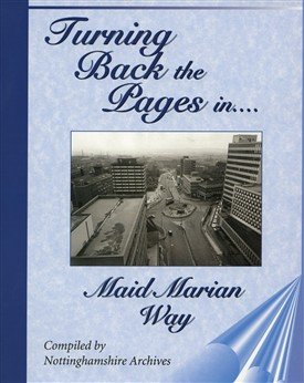 Photo: Illustrative image for the 'Maid Marian Way : Turning Back the Pages' page