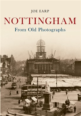 Photo: Illustrative image for the 'Nottingham From Old Photographs' page