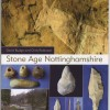 Page link: Stone Age Nottinghamshire