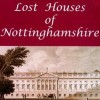 Page link: Lost Houses of Nottinghamshire